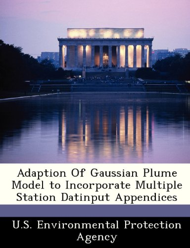 Adaption Of Gaussian Plume Model to Incorporate Multiple Station Datinput Appendices