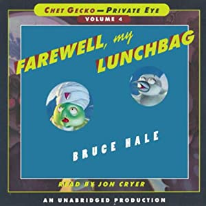 Farewell, My Lunchbag: Chet Gecko, Private Eye: Book 4 | [Bruce Hale]