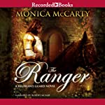 The Ranger: A Highland Guard Novel (       UNABRIDGED) by Monica McCarty Narrated by Robert McNab