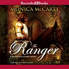The Ranger: A Highland Guard Novel Audiobook by Monica McCarty Narrated by Robert McNab