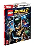 Lego Batman 2: DC Super Heroes (Prima Official Game Guides) by Stratton, Stephen (2012) bei amazon kaufen