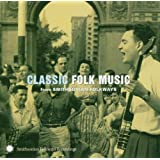Classic Folk From Smithsonian Folkways