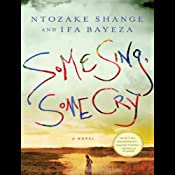 Some Sing, Some Cry: Excerpt | [Ntozake Shange, Ifa Bayeza]