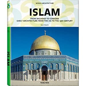 World Architecture: Islam (Taschen 25th Anniversary)
