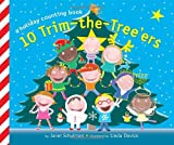 10 Trim-the-Tree'ers (Holiday Counting Books) (0375873023) by Schulman, Janet