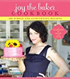 Joy the Baker Cookbook: 100 Simple and Comforting Recipes (English Edition)