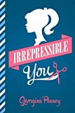 Irrepressible You
