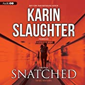 Snatched: Will Trent, Book 6 | Karin Slaughter