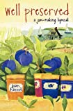 img - for Well Preserved: A Jam Making Hymnal Paperback - June 2, 1998 book / textbook / text book