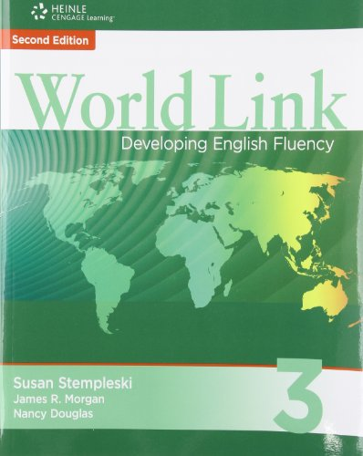 World Link 3 with Student CD-ROM: Developing English Fluency