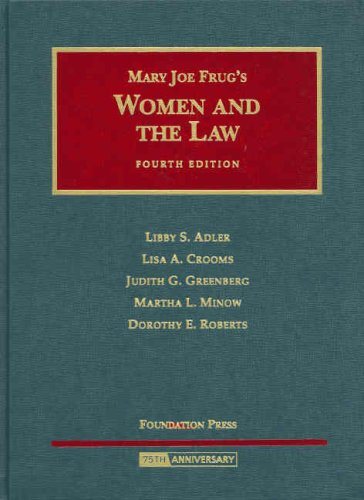 Frug's Women and the Law by Adler, Crooms, Greenberg,...