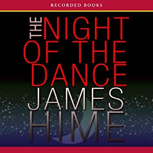 The Night of the Dance | [James Hime]