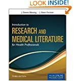 Introduction To Research And Medical Literature For Health Professionals (Blessing, Introduction to Research and...