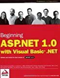 Beginning ASP.NET 1.0 with Visual Basic.NET (Programmer to Programmer)