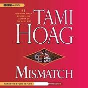 Mismatch | [Tami Hoag]