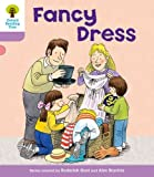 Fancy Dress. Roderick Hunt, Gill Howell (Ort Patterned Stories)