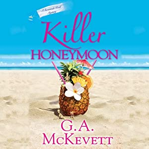 Killer Honeymoon: Savannah Reid, Book 18 | [G. A. McKevett]