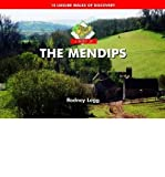img - for A Boot Up The Mendips : 10 Leisure Walks of Discovery(Hardback) - 2009 Edition book / textbook / text book