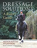 Dressage Solutions: A Rider's Guide