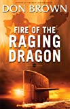 Fire of the Raging Dragon (Pacific Rim Series Book 2)