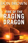 Fire of the Raging Dragon (Pacific Ri...