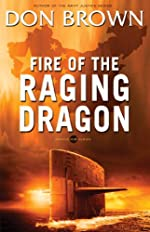 Fire of the Raging Dragon (Pacific Rim Series)