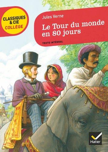 Le Tour Du Monde En 80 Jours (French Edition)