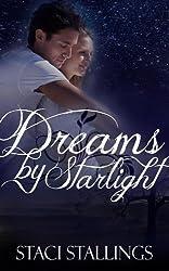 Dreams By Starlight: A Contemporary Inspirational Romance Novel (The Dreams Series, Book 1)