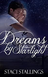 Dreams By Starlight: A Contemporary Inspirational Romance Novel by Staci Stallings ebook deal