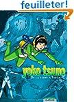 Yoko Tsuno l'int�grale, volume 1 : De...