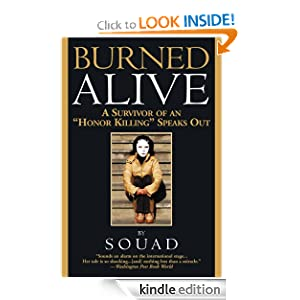 Burned Alive: A Victim of the Law of Men Souad and Judith Armbruster