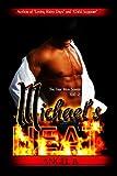 Michael's Heat