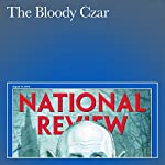 The Bloody Czar | David Satter