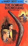 Hardy Boys 49: the Bombay Boomerang