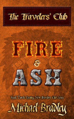 The Travelers' Club: Fire and Ash