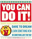 img - for You Can Do It!: The Merit Badge Handbook for Grown-Up Girls book / textbook / text book
