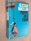 Puppet on a Chain (0002216485) by MacLean, Alistair