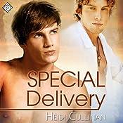 Special Delivery | [Heidi Cullinan]