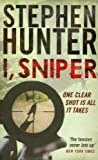 Stephen Hunter I, Sniper