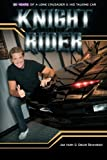 img - for Knight Rider: 30 Years of a Lone Crusader and His Talking Car book / textbook / text book
