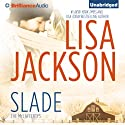 Slade: The McCaffertys, Book 3 (       UNABRIDGED) by Lisa Jackson Narrated by Amy McFadden