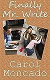 Finally Mr. Write: Contemporary Christian Romance (CANDID Romance Book 2)