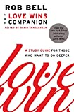 img - for The Love Wins Companion: A Study Guide for Those Who Want to Go Deeper book / textbook / text book