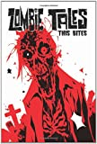 Zombie Tales Vol 4: This Bites