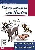 Kommunikation von Hunden: Wie gut kennen Sie ihren Hund?