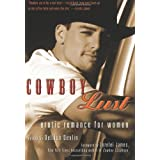 Cowboy Lust: Erotic Romance for Women ~ Charlene Teglia