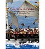 img - for [ Combat with Pirates: The Adventures of Admiral Napoleon and the Independent Fleet BY Hovel, Harold J. ( Author ) ] { Hardcover } 2013 book / textbook / text book