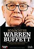So macht es Warren Buffett: 24 einfache Anlagestrategien des weltweit erfolgreichsten Value Investors von James Pardoe (2011) Gebundene Ausgabe