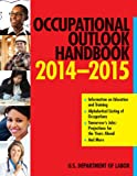 Occupational Outlook Handbook 2014-2015 (Occupational Outlook Handbook (Norton))