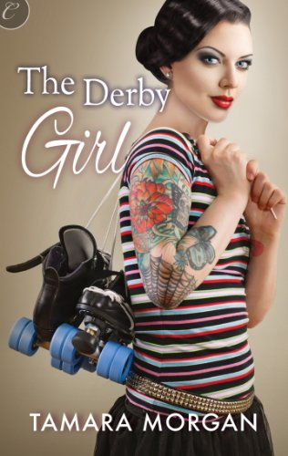 The Derby Girl (Getting Physical)